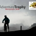 Still Time to Enter the Adventure Trophy 2018 in Krakow